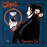 Wheel: Preserved in Time (Audio CD)