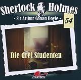 Sherlock Holmes – Fall 54 – Die drei Studenten