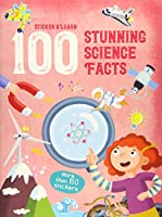 100 Stunning Science Facts Stic
