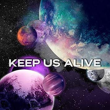 Keep Us Alive (Instrumental Version)