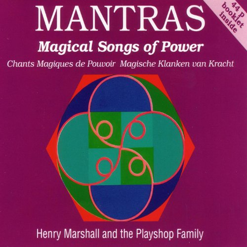 Mantras Magical Songs of Power