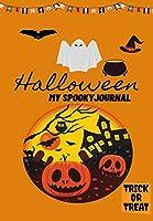 Halloween My Spooky Journal: Trick or Treat