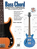 Bass Chord Encyclopedia: Over 30 Chords in every Key (incl. CD): Book & Online Audio (National Guitar Workshop)