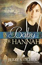A Baby for Hannah (Hannah's Heart Book 3)