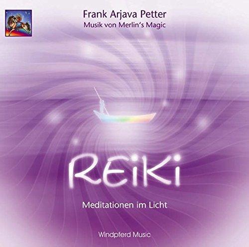 Reiki: Meditationen im Licht