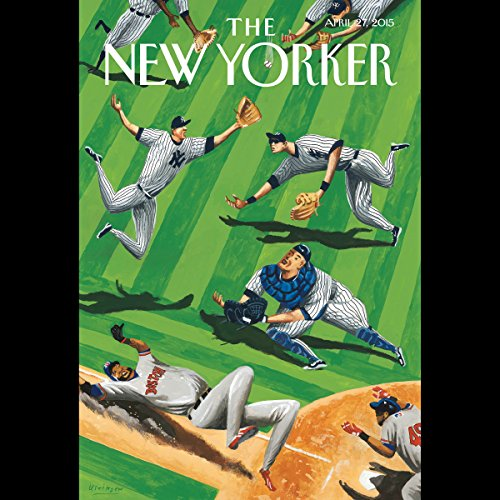 The New Yorker, April 27th 2015 (Sarah Stillman, Stephen Witt, Peter Schjeldahl)                   De :                                                                                                                                 Sarah Stillman,                                                                                        Stephen Witt,                                                                                        Peter Schjeldahl                               Lu par :                                                                                                                                 Dan Bernard,                                                                                        Christine Marshall                      Durée : 2 h et 15 min     Pas de notations     Global 0,0