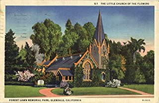 The Little Church Of The Flowers, Forest Lawn Memorial Park Glendale, California Original Vintage Postcard