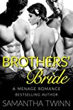BROTHERS BRIDE: A MFM MENAGE JILTED BRIDE ROMANCE