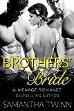 BROTHERS BRIDE: A MFM MENAGE JILTED BRIDE ROMANCE