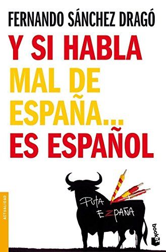 Y si habla mal de España... es español (Divulgación)