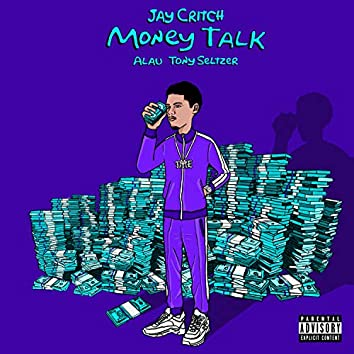 Money Talk (feat. Jay Critch)