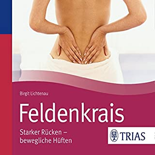 Feldenkrais: Starker Rücken - bewegliche Hüften (REIHE, Hörbuch Gesundheit) Titelbild