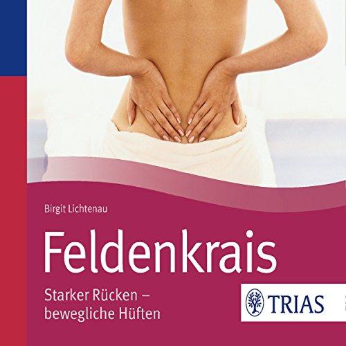 Feldenkrais, Starker Rücken - bewegliche Hüften cover art
