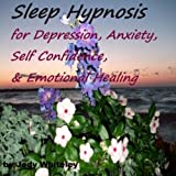 Sleep Hypnosis for Depression, Anxiety, Self Confidence & Emotional Healing