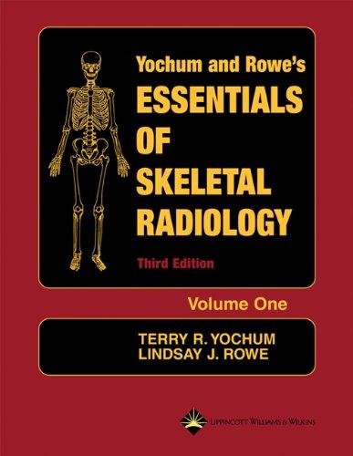 Essentials of Skeletal Radiology (2 Volume Set)