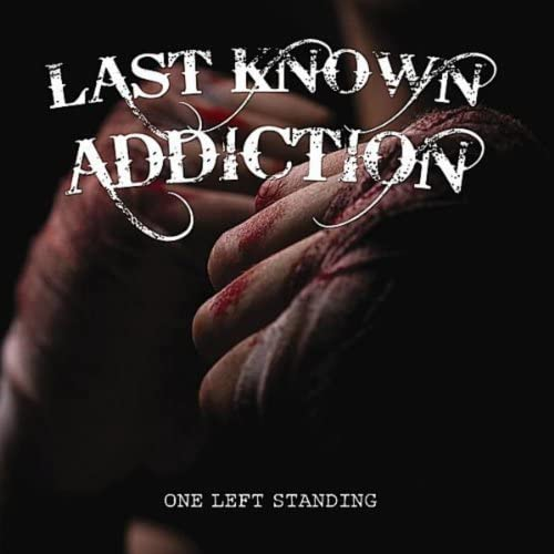 Last Known Addiction