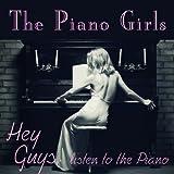 Hey Guys, Listen to My Piano