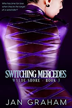 Switching Mercedes (Wylde Shore Book 3) by [Jan Graham]