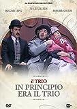 Il Trio - In Principio Era Il Trio Dvd