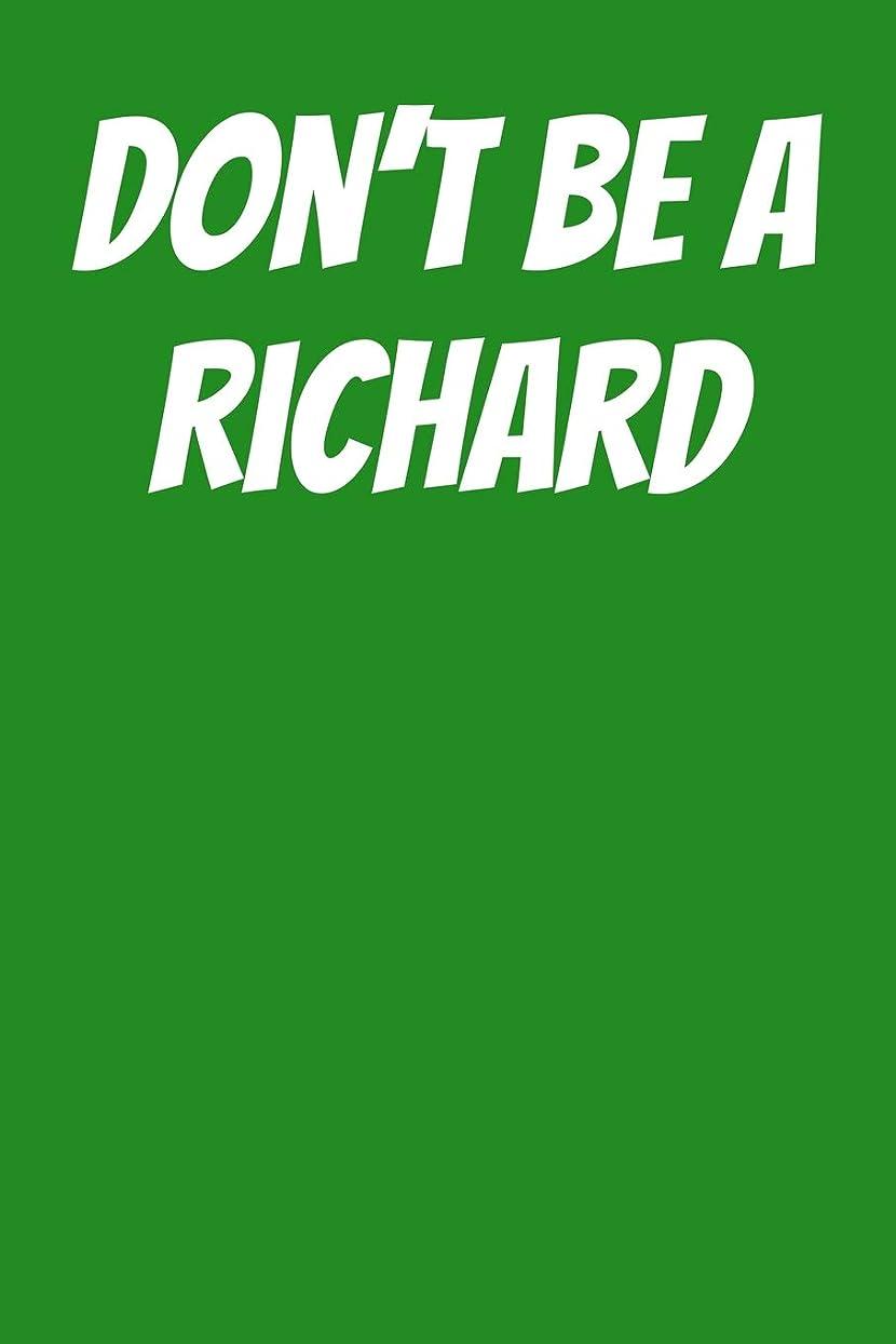 """公確実収穫Don't Be A Richard: Graph Paper Notebook 6""""x9"""" 120 Pages"""