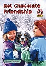 Hot Chocolate Friendship (Alex Series 3)