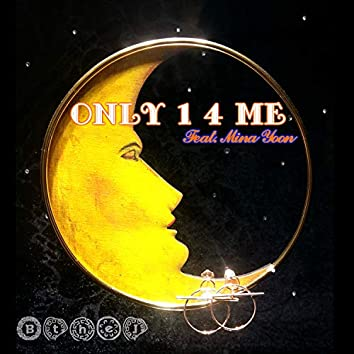 Only 1 4 Me (feat. Yoon Mina)