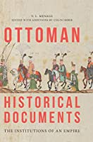 Ottoman Historical Documents: The Institutions of an Empire