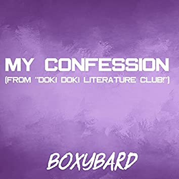 "My Confession (From ""Doki Doki Literature Club!"")"