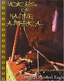 Voices of Native America: Native American Music