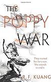 The Poppy War: A Novel - R. F Kuang