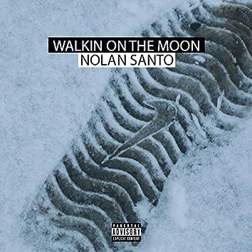 Walkin on the Moon