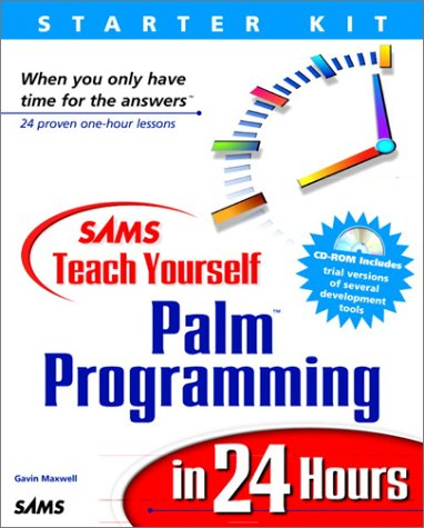Sams Teach Yourself Palm Programming in 24 Hours (Sams Teach Yourself in 24 Hours Series.)の詳細を見る