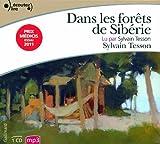 Dans les forets de Siberie/Lu par Sylvain Tesson by Sylvain Tesson(2012-05-07) - Gallimard - 01/01/2012