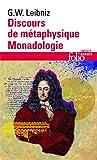 Discours de métaphysique, suivi de Monadologie et Autres textes