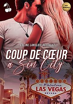 Coup de cœur à Sin City par [Céline Langlois Bécoulet, Cherry Publishing]
