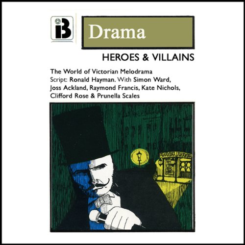 Heroes and Villains (and True Love Conquers All) (Dramatized) audiobook cover art