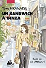 Un sandwich à Ginza par Hiramatsu
