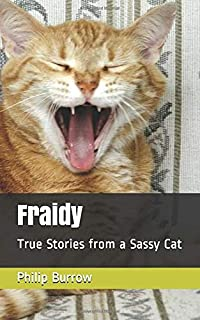 Fraidy: True Stories from a Sassy Cat (Fraidycat Stores)
