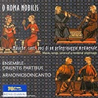 O Roma Nobilis: Music Songs & Voices Of A Medieval Pilgrimage'. (From Antiphonale Monasticum by VARIOUS ARTISTS (2003-02-25)