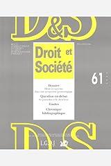 Droit et Société, N° 61/2005 : Droit et expertise dans une perspective praxéologique Broché