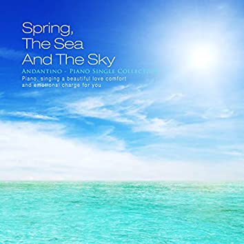 Spring, sea and sky