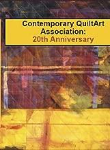 Contemporary Quilt Art Association: 20th Anniversary