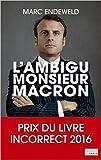 L'ambigu Monsieur Macron (EnQuête) - Format Kindle - 9782081374553 - 13,99 €