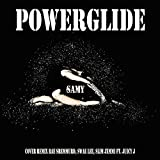 Powerglide (Cover Remix Rae Sremmurd, Swae Lee, Slim Jxmmi Ft. Juicy J)