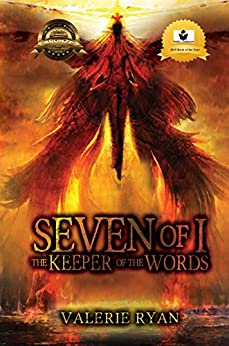 Seven of I: The Keeper of the Word by [Valerie Ryan]