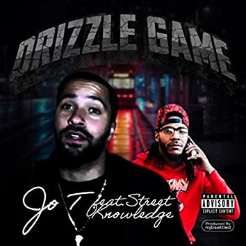 Drizzle Game (feat. Street Knowledge)