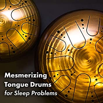 Mesmerizing Tongue Drums for Sleep Problems