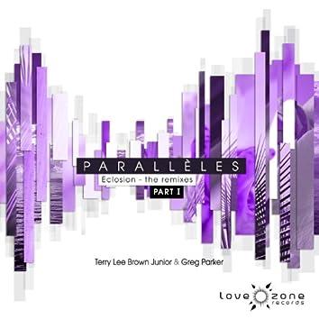 Parallèles - Eclosion (The Remixes, Pt. 1)