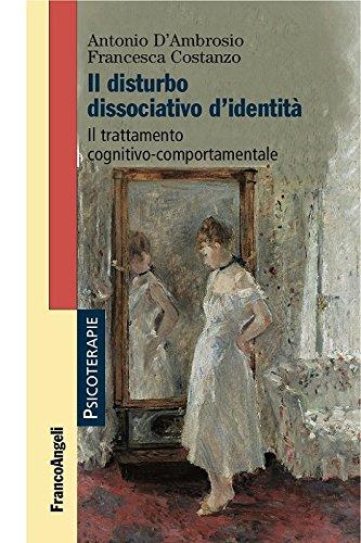 Il disturbo dissociativo d'identità. Il trattamento cognitivo-comportamentale