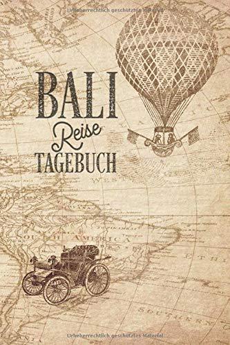 Bali Reisetagebuch: Urlaubstagebuch Bali.Reise Logbuch für 40 Reisetage für Reiseerinnerungen der schönsten Urlaubsreise Sehenswürdigkeiten und ... Notizbuch,Abschiedsgeschenk